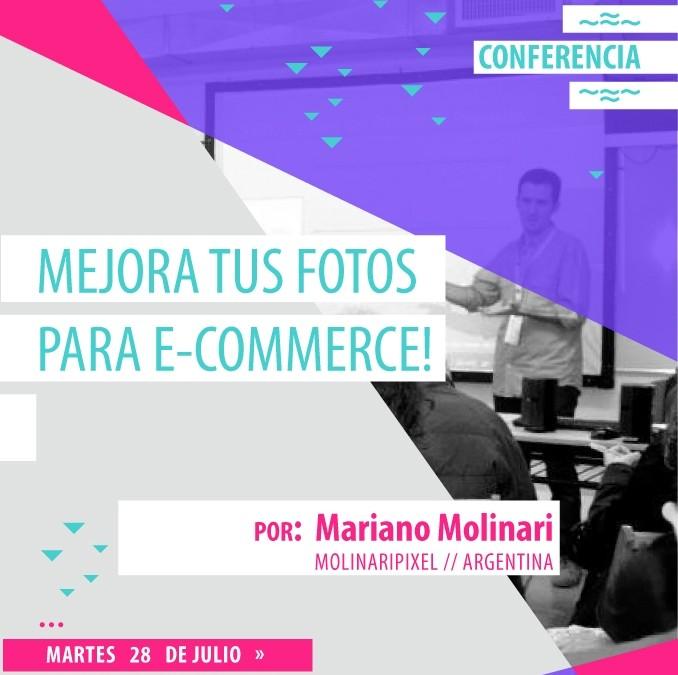 Mejora tus fotos para e-commerce con Mariano Molinari