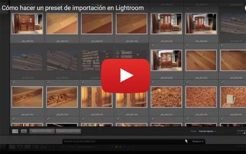Cómo hacer un preset de importación para Lightroom