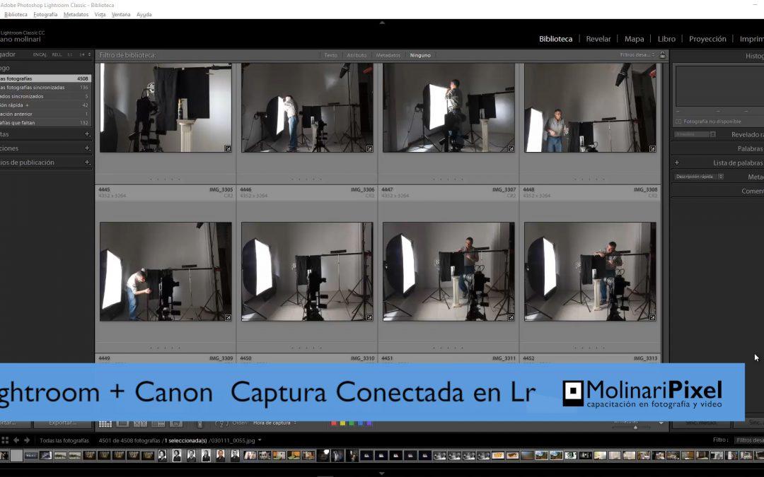 Captura conectada al equipo con Lightroom 8 y cámara Canon